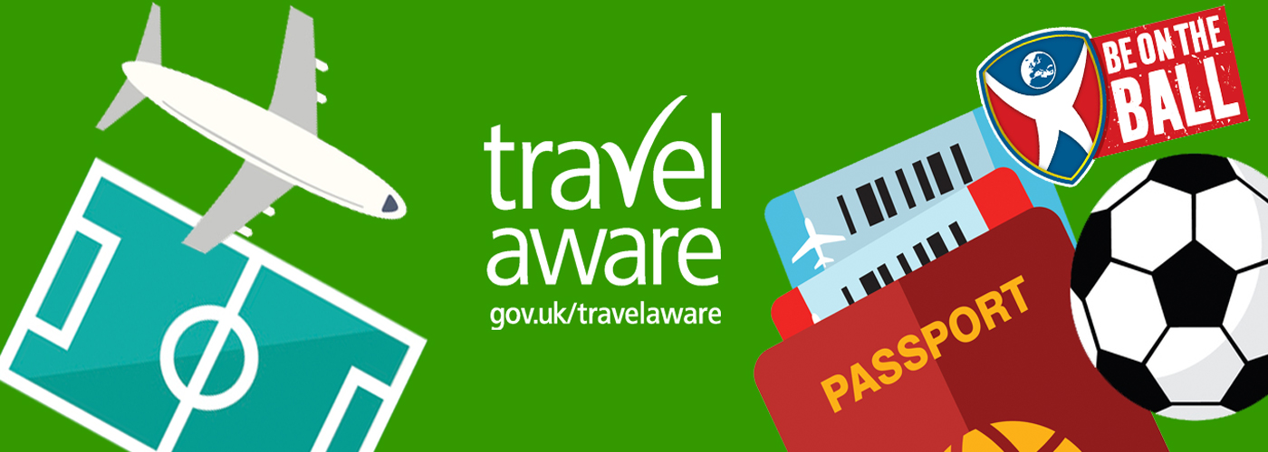 Travel Aware - staying safe and healthy abroad